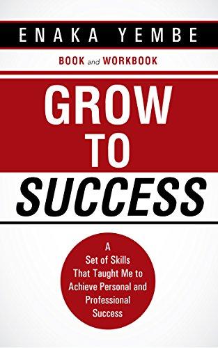 Grow To Success by Enaka Yembe ebook deal