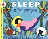 Sleep Is for Everyone (Lets-Read-and-Find-Out Science 1)
