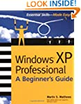 Windows XP Professional: A Beginner's...