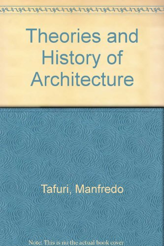 Theories and History of Architecture