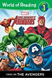 Avengers, Mighty (Classic): These are The Avengers Level 1 Reader (World of Reading)