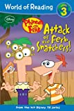 Phineas and Ferb Reader Attack of the Ferb Snatchers! (World of Reading)
