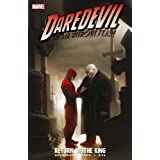 "Daredevil: Return of the King (Daredevil; The Devil Inside and Out)von ""Ed Brubaker"""