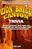 img - for Zion and Bryce Canyon Trivia book / textbook / text book