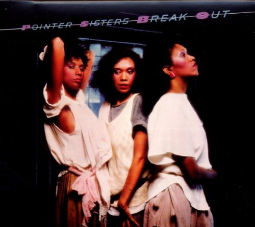 Pointer Sisters-Break Out-Deluxe Edition-2CD-FLAC-2011-WRE Download