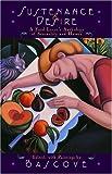 Sustenance & Desire