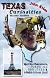 img - for Texas Curiosities, 2nd: Quirky Characters, Roadside Oddities & Other Offbeat Stuff (Curiosities Series) book / textbook / text book