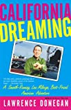 img - for California Dreaming : A Smooth-Running, Low Mileage, Best-Priced American Adventure book / textbook / text book