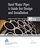 img - for Steel Pipe A Guide to Design and Installation (M11) (Awwa Manual, M11) book / textbook / text book