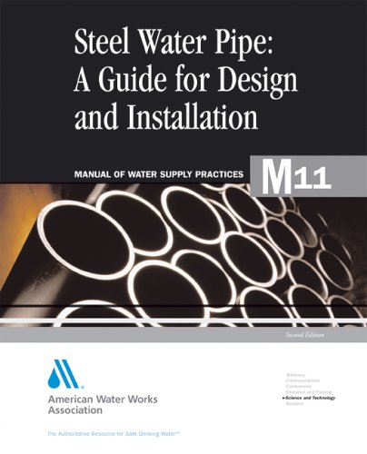 Steel pipe [electronic resource] : a guide for design and installation