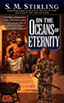 On the Oceans of Eternity: A Novel of...