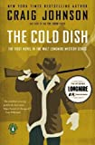 img - for The Cold Dish: A Walt Longmire Mystery (Walt Longmire Mysteries) by Johnson, Craig unknown Edition [Paperback(2006)] book / textbook / text book