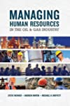 Managing Human Resources in the Oil &...