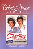 img - for Cadet Nurse Stories: The Call for and Response of Women During World War II book / textbook / text book