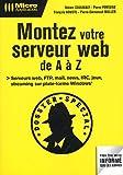 echange, troc Sékine Coulibaly, Emmanuel Muller, François Houste, Pierre Fontaine - Montez votre serveur de A à Z