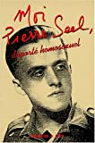 Moi, Pierre Seel, deporte homosexuel (French Edition) (2702122779) by Seel, Pierre