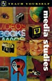 Media Studies (Teach Yourself) (0340683856) by Miller, Steve
