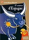 Dix-sept contes d'Espagne par Bravo-Villasante