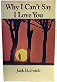 img - for Why I can't say I love you book / textbook / text book