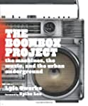 The Boombox Project: The Machines, th...