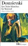 echange, troc Fedor Mikhaïlovitch Dostoïevski - Les Nuits blanches - Le Sous-sol