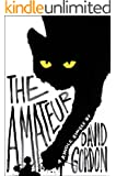 The Amateur (Kindle Single)