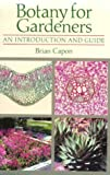 Botany for Gardeners: An Introduction and Guide (0881921637) by Brian Capon