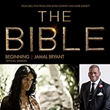 In the Beginning: The Bible Series Official Sermon  by Dr. Jamal Harrison Bryant Narrated by Dr. Jamal Harrison Bryant