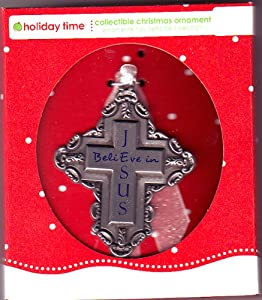 Pewter I Believe in Jesus Cross Christmas Ornament or Wall Decoration