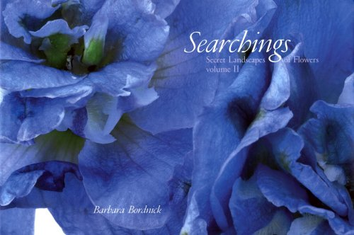 Image for Searchings: Secret Landscapes of Flowers, Volume II