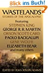 Wastelands: Stories of the Apocalypse...