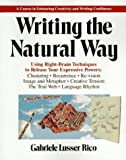 Writing the Natural Way (0874772362) by Gabriele Lusser Rico