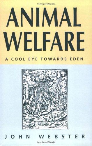Bienestar animal: Un ojo fresco hacia el Eden
