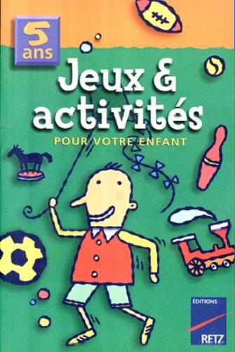 Jeux & activités, 5 ans