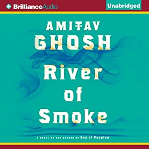 River of Smoke | [Amitav Ghosh]