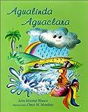 Agualinda,  Aguaclara (Spanish Edition)