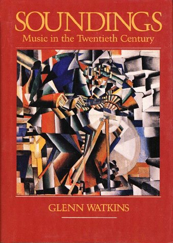 Soundings: Music in the Twentieth Century