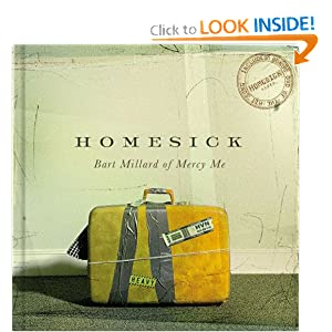 Homesick with Bonus DVD Bart Millard