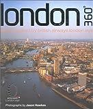 London 360: Views Around British Airways London Eye (0002202085) by Hawkes, Jason