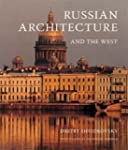 Russian Architecture and the West