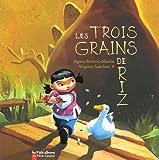 echange, troc Agnès Bertron-Martin, Virginie Sanchez - Les trois grains de riz