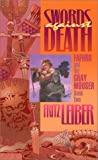 Swords Against Death: Book 2 of the Adventures of Fafhrd and the Gray Mouser (Fafhrd and the Gray Mouser, Book 2) (0743458281) by Fritz Leiber