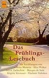 img - for Das Fr hlingslesebuch. Geschichten f r laue Fr hlingsabende. book / textbook / text book