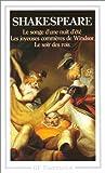 """echange, troc William Shakespeare - Le Songe d'une nuit d'été, suivi de """"Les Joyeuses commères de Windsor"""" et """"Le Soir des Rois"""""""