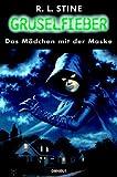 Gruselfieber, Bd.8, Das M�dchen mit der Maske