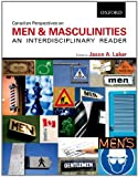 Canadian Perspectives on Men and Masculinities: An Interdisciplinary Reader