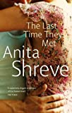 Anita Shreve The Last Time They Met