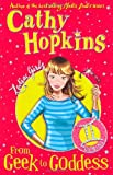 Zodiac Girls: From Geek to Goddess (0330510290) by Hopkins, Cathy