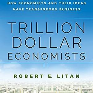 Trillion Dollar Economists Hörbuch
