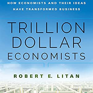 Trillion Dollar Economists Audiobook